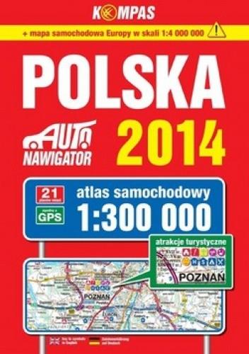 Okładka książki 2014 Polska. Atlas samochodowy. 1:300 000 Kompas