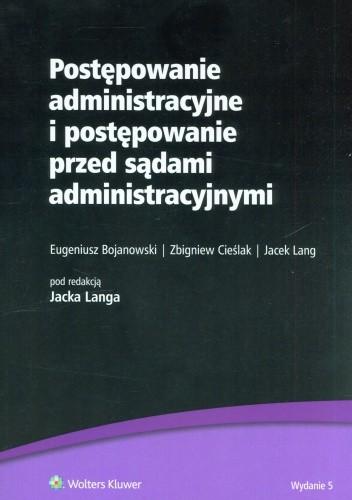 Okładka książki Postępowanie administracyjne i postępowanie przed sądami administracyjnymi
