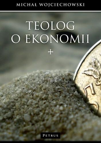 Okładka książki Teolog o ekonomii