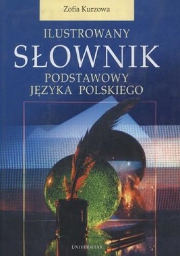 Okładka książki Ilustrowany słownik podstawowy języka polskiego