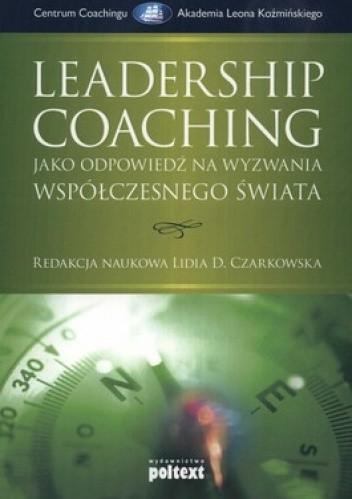 Okładka książki Leadership Coaching jako odpowiedź na wyzwania współczesnego świata