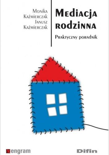 Okładka książki Mediacja rodzinna. Praktyczny poradnik