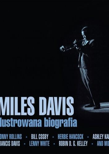 Okładka książki Miles Davis. Ilustrowana biografia