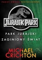 Jurassic Park: Park Jurajski. Zaginiony Świat