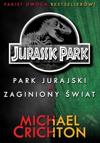 Okładka książki Jurassic Park: Park Jurajski. Zaginiony Świat