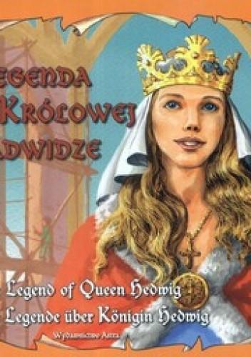 Okładka książki Legenda o Królowej Jadwidze