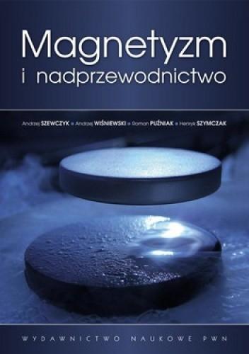 Okładka książki Magnetyzm i nadprzewodnictwo