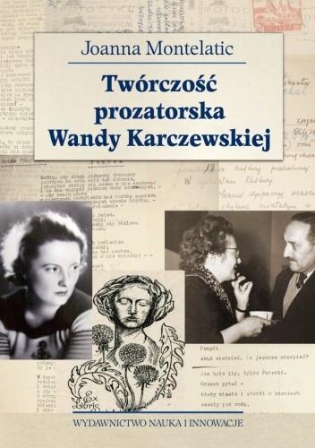 Okładka książki Twórczość prozatorska Wandy Karczewskiej