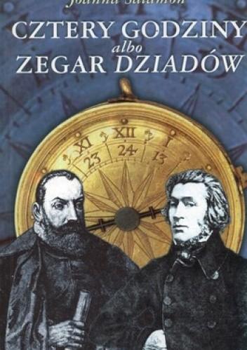 Okładka książki Cztery godziny albo zegar Dziadów