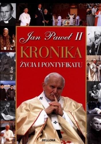 Okładka książki Jan Paweł II Kronika życia i pontyfikatu