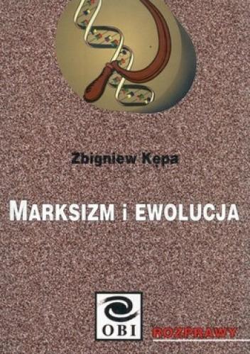 Okładka książki Marksizm i ewolucja. Twórczy Darwinizm jako narzędzie propagandy antyreligijnej w latach 1948-1956