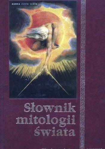 Okładka książki Słownik mitologii świata