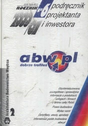 Okładka książki Podręcznik projektanta i inwestora. Nr 6/2001 Tom 1 + Tom 2 (komplet)