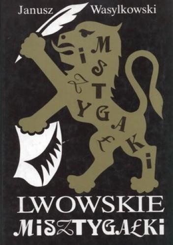 Okładka książki Lwowskie misztygałki