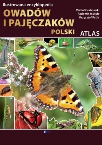 Okładka książki Atlas. Ilustrowana encyklopedia owadów i pajęczaków Polski