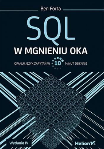 Okładka książki SQL w mgnieniu oka. Opanuj język zapytań w 10 minut dziennie