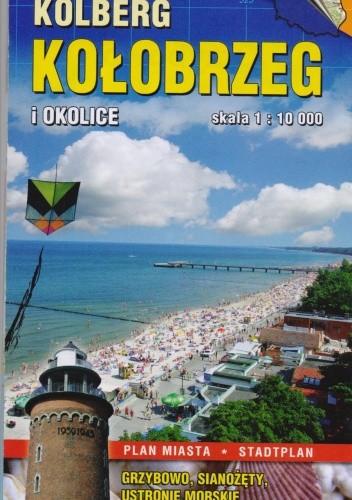 Okładka książki Kołobrzeg i okolice