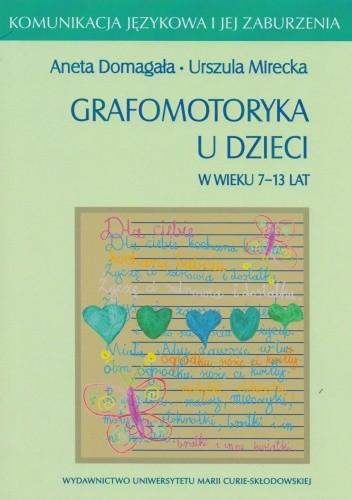 Okładka książki Grafomotoryka u dzieci w wieku 7-13 lat