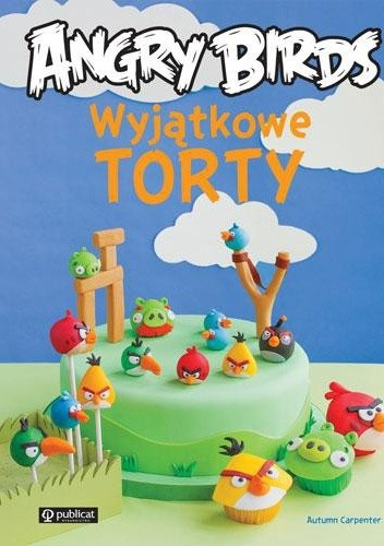 Okładka książki Wyjątkowe torty Angry Birds