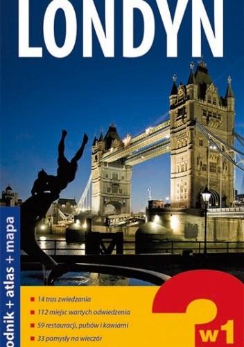 Okładka książki Londyn 3w1:  przewodnik + atlas + mapa