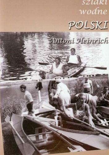 Okładka książki Szlaki wodne Polski. Przewodnik retro