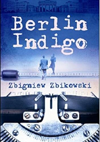 Okładka książki Berlin Indigo
