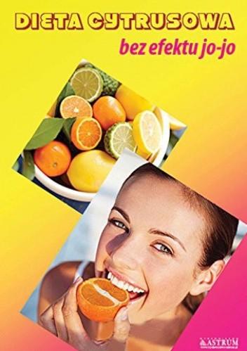 Okładka książki Dieta cytrusowa bez efektu jo-jo