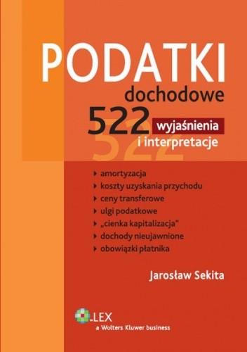 Okładka książki Podatki dochodowe. 522 wyjaśnienia i interpretacje