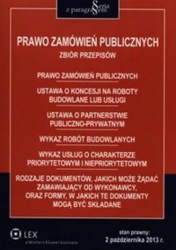 Okładka książki Prawo zamówień publicznych. Stan prawny na 2 pażdziernika 2013