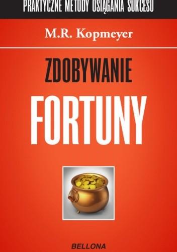 Okładka książki Zdobywanie fortuny