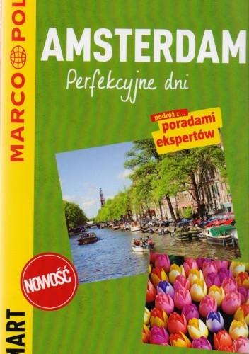 Okładka książki Amsterdam. Perfekcyjne dni - przewodnik Marco Polo