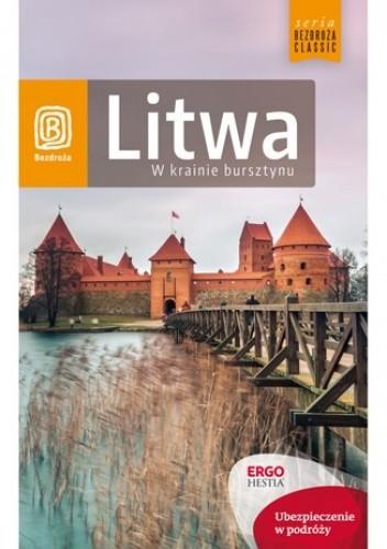 Okładka książki Litwa. W krainie bursztynu