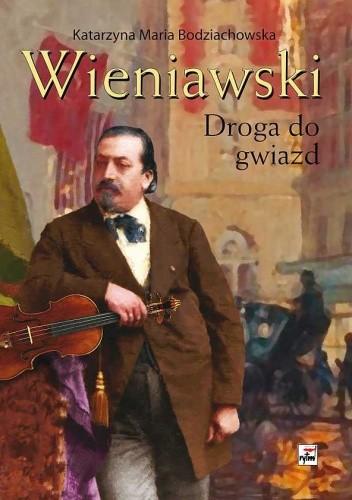 Okładka książki Wieniawski. Droga do gwiazd