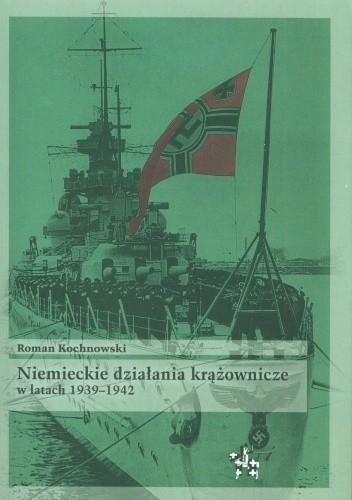 Okładka książki Niemieckie działania krążownicze w latach 1939-1942