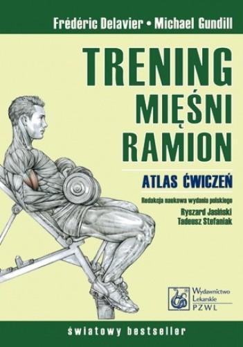 Okładka książki Trening mięśni ramion. Atlas ćwiczeń