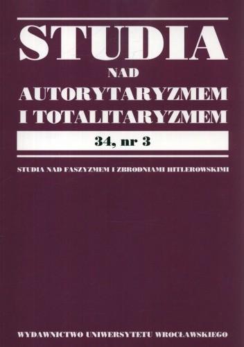 Okładka książki Studia nad autorytaryzmem i totalitaryzmem 34, nr.3