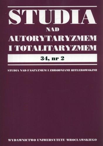 Okładka książki Studia nad autorytaryzmem i totalitaryzmem 34, nr.2