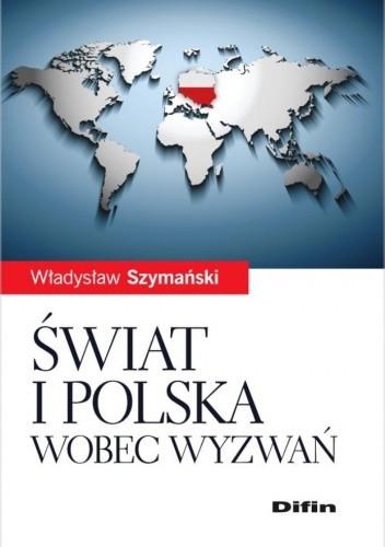 Okładka książki Świat i Polska wobec wyzwań