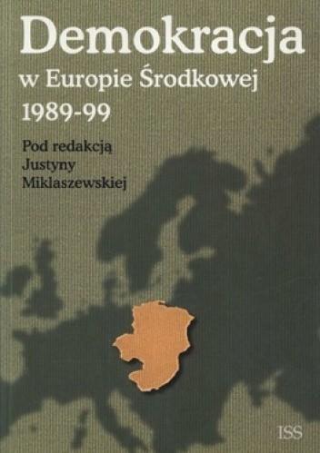 Okładka książki Demokracja w Europie Środkowej 1989-99