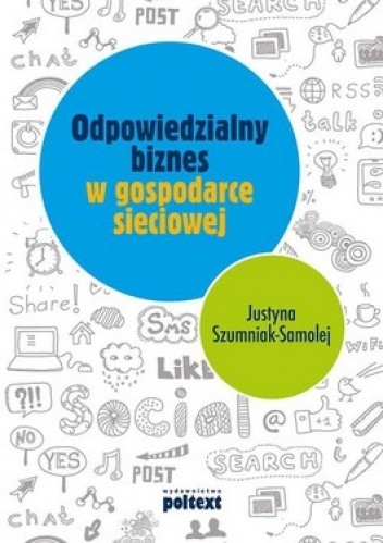Okładka książki Odpowiedzialny biznes w gospodarce sieciowej