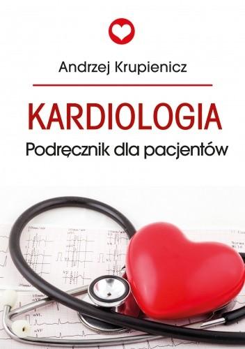 Okładka książki Kardiologia. Podręcznik dla pacjentów