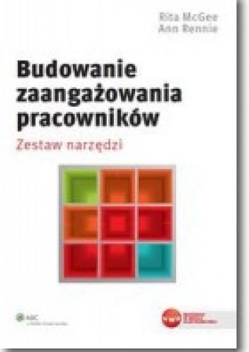 Okładka książki Budowanie zaangażowania pracowników