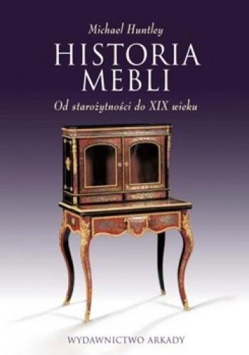 Okładka książki Historia mebli. Od starożytności do XIX wieku