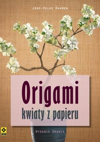 Okładka książki Origami. Kwiaty z papieru