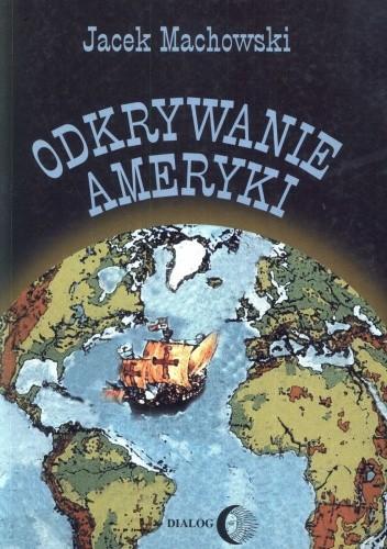 Okładka książki Odkrywanie Ameryki. Historia przedkolumbijskich kontaktów między Starym i Nowym Światem
