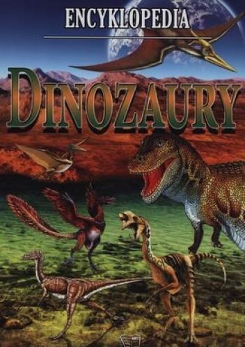 Okładka książki Dinozaury. Encyklopedia