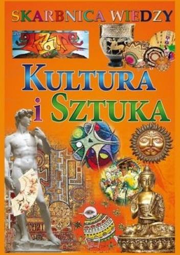 Okładka książki Kultura i sztuka. Skarbnica wiedzy