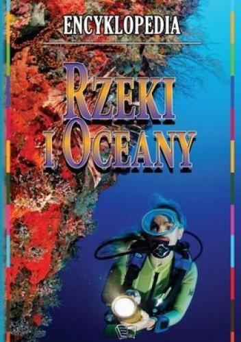 Okładka książki Rzeki i oceany. Encyklopedia