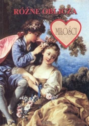Okładka książki Różne oblicza miłości