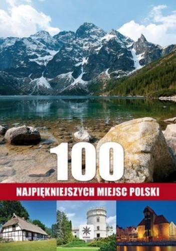Okładka książki 100 najpiękniejszych miejsc Polski